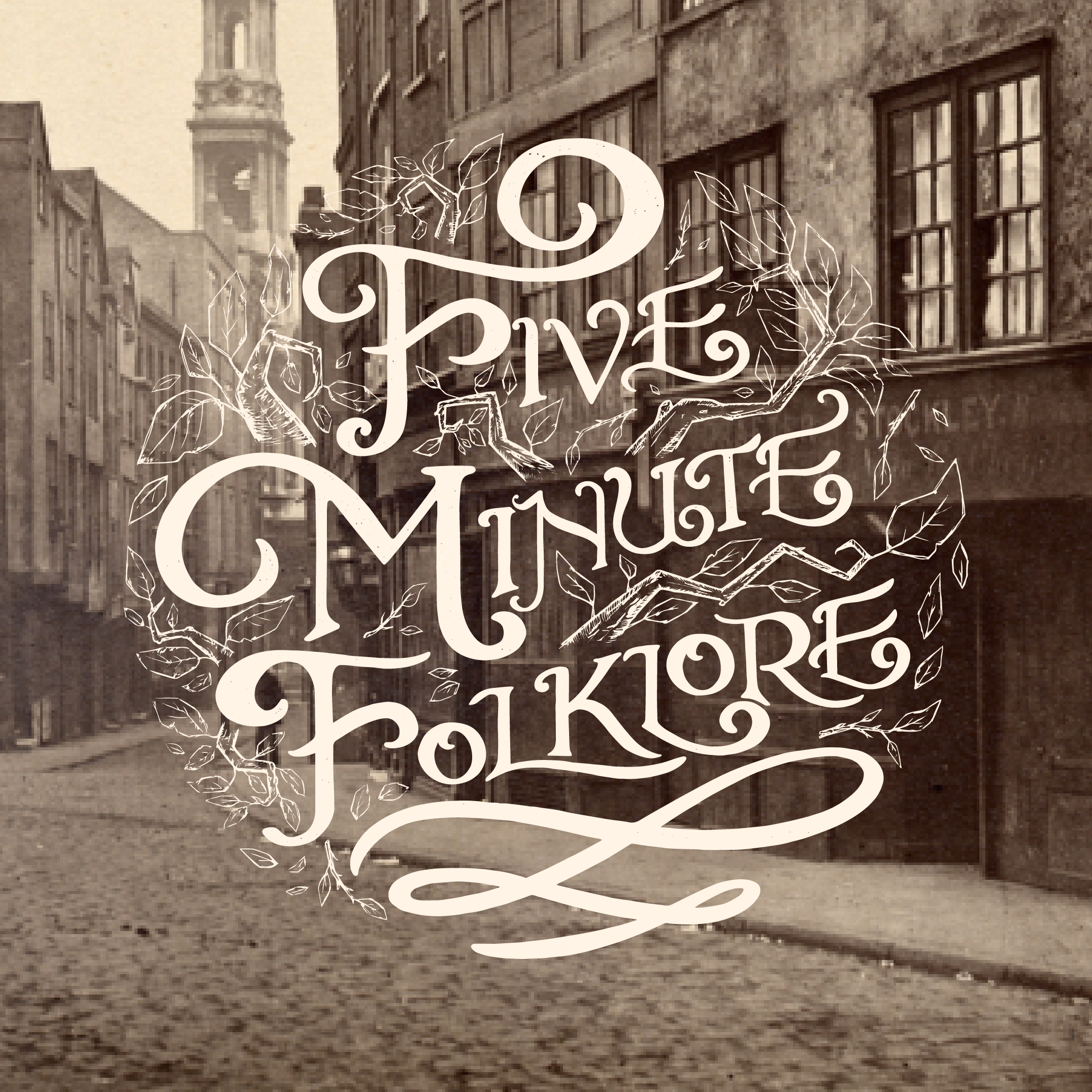 Five Minute Folklore Podcast - Street